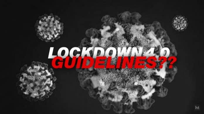 Lockdown 4.0 Guidelines