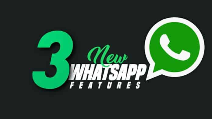 3 WhatsApp new features