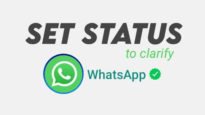 WhatsApp set status to clarify